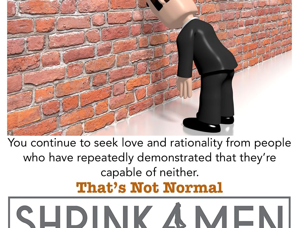 That's Not Normal: Seeking Love and Rationality from People Who Are Capable of Neither