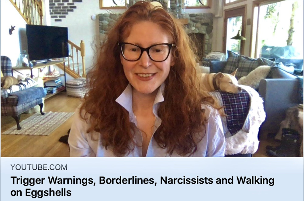 Trigger Warnings, Borderlines, Narcissists and Walking on Eggshells